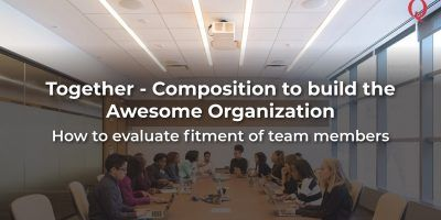 Together - Composition to build the Awesome Organization - Qdesq