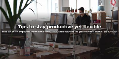 Tips to stay productive yet flexible - Qdesq